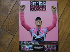 GIRO D' ITALIA LA GRANDE STORIA # 8 HESJEDAL 2012 CAVENDISH LIBRO GAZZETTA SPORT