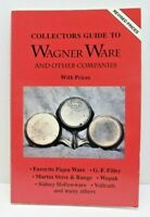 1994 Collectors Guide To Wagner Ware & Other Companies With Prices Book