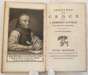 RELIGIONE DOMENICO CAVALCA SPECCHIO DI CROCE PISA 1738 PREDICHE PASSIONE ILLS