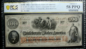 T-41 $100 1862 Confederate Currency CSA PCGS 58 PPQ CHOICE ALMOST UNC PF 7 R4