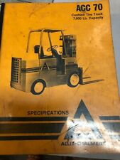 Allis Chalmers ACC 70  Cushion Tire Truck 7000Lb Capacity  Specifications