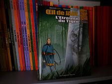 Oeil de jade, Tome 2 : L'Etreinte du Tigre - Ed Originale - BD COMME NEUF