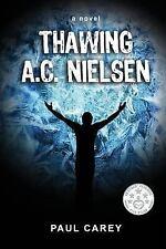 Thawing A.C. Nielsen, Carey, Paul, Good Book