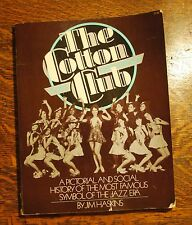 RARE The Cotton Club by Haskins, James Signed by Author Black Americana
