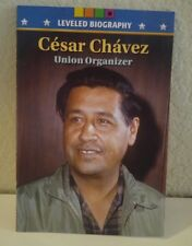 CESAR CHAVEZ BIOGRAPHY Union MCRAW HILL ABOVE LEVELED READER 5TH GRADE 5 HISTORY
