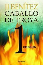 CABALLO DE TROYA 1: JERUSALEN, POR: J. J. BENITEZ