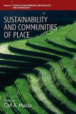 Sustainability and Communities of Place (Studies in Environmental Anthropology a