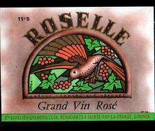 """ETIQUETTE ANCIENNE de VIN Rosé """"ROSELLE"""" GRENOUILLEAU à STE-FOY-la-GRANDE (33)"""