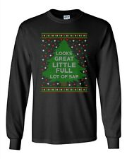Long Sleeve Adult T-Shirt Looks Great Little Full Lot Of Sap TV Movie Funny DT