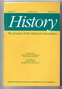 History - Journal of the Historical Association #245 Vol 75 )ct 1990 PB