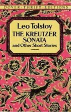 The Kreutzer Sonata and Other Short Stories (Dover Thrift Editions) Leo Tolstoy