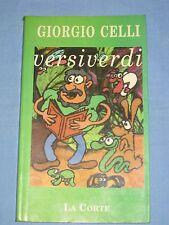 VERSIVERDI - Giorgio Celli - Edizioni La Corte (H3)