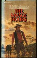 The Savage Hours, Holmes, L. P.