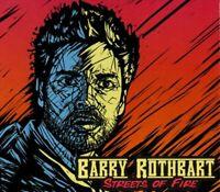 Barry Rothbart Album CD - Streets of Fire NEW Gift Idea Rare