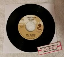 "Dale McBride 7"" 45 Always Lovin Her Man I Know the Feeling Con Brio Jukebox RARE"