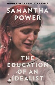 The Education of an Idealist by Samantha Power BRAND NEW BOOK (Paperback 2019)