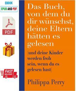 Das Buch, von dem du dir wünschst Philippa Perry / Lese die Beschreibung