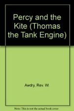 Percy and the Kite (Thomas the Tank Engine)-Rev. Wilbert Vere Awdry