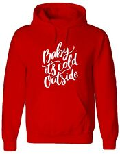 BABY IT'S COLD OUTSIDE, I'm cold, christmas, funny, xmas Jumper, Hoody, HOODIE