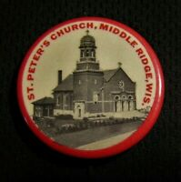 "VINTAGE 1.25"" ST PETERS CHURCH PIN - MIDDLE RIDGE WI WISCONSIN - Pinback Button"