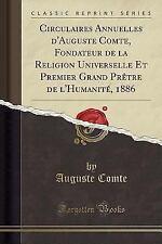 Circulaires Annuelles D'Auguste Comte, Fondateur de la Religion Universelle Et P