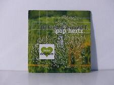 CD SINGLE DJ FRED ET ARNOLD T. Pop hertz 731456938622