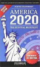 America 2020 : The Survival Blueprint by Porter Stansberry (2015, Hardcover, 2nd
