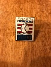 2000 BASEBALL HALL OF FAME INDUCTION FRIENDS PIN # LIMITED OF 20000