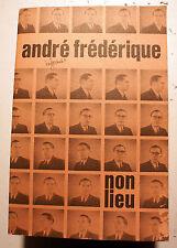 ANDRE FREDERIQUE/REVUE NON LIEU/1980/CHAVAL/PARISOT/QUENEAU/SOUPAULT/VIAN