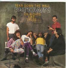 """""""7"""" - P-TOWN - Tear down the wall - sehr RAR !!!"""