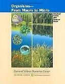 Organisms: From Macro to Micro (Science and Technology for Middle Schools)