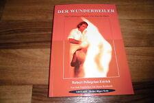 Robert Pellegrino-Estrich -- d. WUNDERHEILER // Lebensgeschichte v. JOAO de DEUS