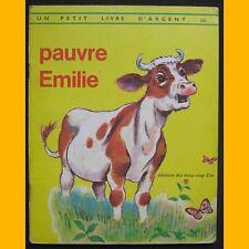 Petit Livre d'Argent PAUVRE ÉMILIE Tibor Gergely 1972