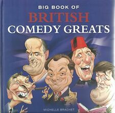BIG BOOK OF COMEDY GREATS MICHELLE BRACHET - PETER KAY, SPIKE MILLIGAN & MORE