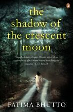 BOOK-The Shadow Of The Crescent Moon,Fatima Bhutto- 9780241965627
