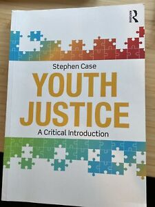 Youth Justice : A Critical Introduction, Paperback by Case, Stephen, Social Work