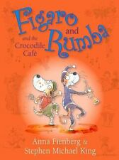 Figaro and Rumba and the Crocodile Cafe, Fienberg, Anna, New Books