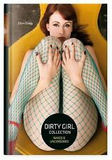 DIRTY GIRL COLLECTION - STAGG, ELLEN (PHT) - NEW BOOK