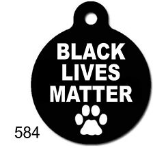 BLACK LIVES MATTER TAGS Pet ID tag for Dog and Cat ROUND Snoopy Made In USA Cute