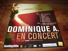 DOMINIQUE A - PUBLICITE REMUE EN CONCERT !!!!!!!!!!