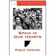 Spain in Our Hearts/Espana En El Corazon: Hymn to the Glories of the People at W