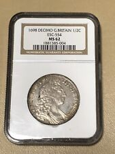 1698 Great Britain 🇬🇧 England DECIMO 1/2 C Crown  Silver Coin NGC MS 62 * RARE