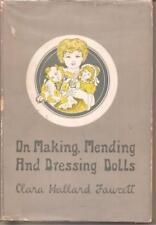 B006KT9SNU On Making, Mending and Dressing Dolls