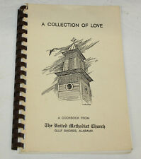 1985 United Methodist Church Cookbook - Gulf Shores Alabama
