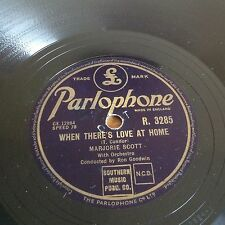 Marjorie Scott When There's Love At Home /  Dream Boat (Parlophone R.3285)