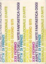 22° Fiorino Biennale Internazionale d'Arte. Aspetti dell'arte fantastica oggi