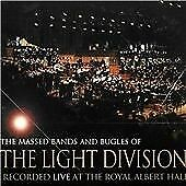 Massed Bands and Bugles of the Light Division - Live at the Royal Albert Hall...