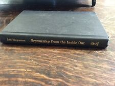 ORGANIZING FROM THE INSIDE OUY. HARDCOVER BOOK by JULIE  MORGENSTERN