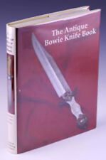 THE ANTIQUE BOWIE KNIFE BOOK, by B. Adams, J.B. Voyles, T. Moss. BRAND NEW! BIN!