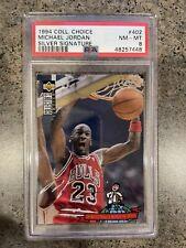 1994 Coll. Choice Michael Jordan Silver Signature #402 PSA 8 NM-MT